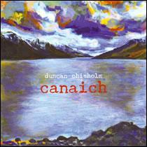 Duncan Chisholm - Canaich