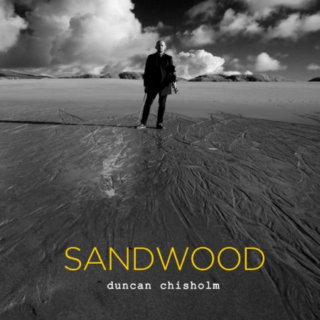 Duncan Chisholm - Sandwood [CD]